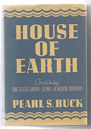 """House of Earth (Omnibus containing """"The Good: BUCK, Pearl S."""