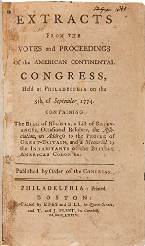 EXTRACTS FROM THE VOTES AND PROCEEDINGS OF THE AMERICAN CONTINENTAL CONGRESS, HELD AT PHILADELPHI...
