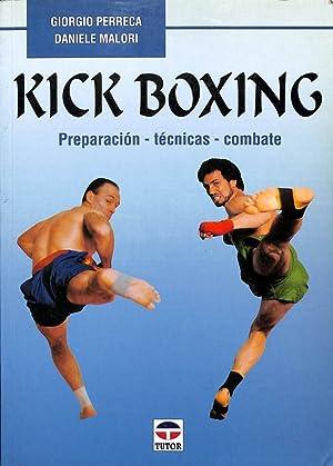 Imagen del vendedor de KICK BOXING: PREPARACIÓN - TÉCNICAS - COMBATE. a la venta por Librería Smile Books
