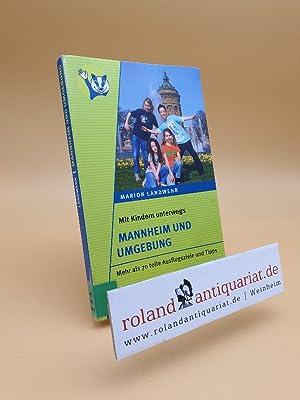 Mannheim und Umgebung : mehr als 70: Landwehr, Marion: