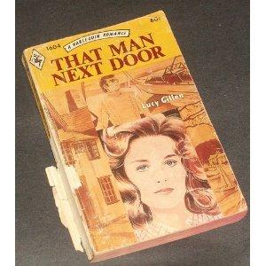 That Man Next Door (Harlequin Romance, #1604): Gillen, Lucy