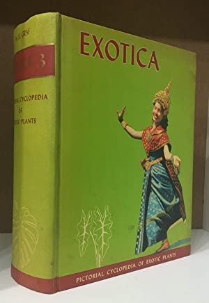 Exotica 3 Pictorial Encyclopedia of exotic plants;: Graf, Alfred Byrd