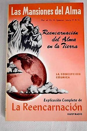 Las mansiones del alma: la concepción cósmica: Spencer Lewis, H.