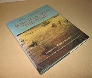 Who Has Seen the Wind: Mitchell, W.O.