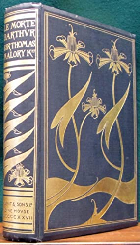 LE MORTE D'ARTHUR. The Birth, Life and: MALORY, Sir Thomas.