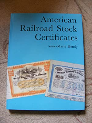 American Railroad Stock Certificates: Anne-Marie Hendy