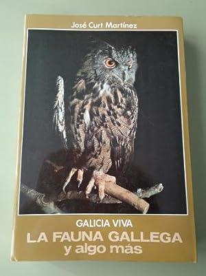 Galicia viva. La fauna gallega y algo: Curt Martínez, José