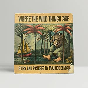 Where The Wild Things Are - First: Sendak, Maurice