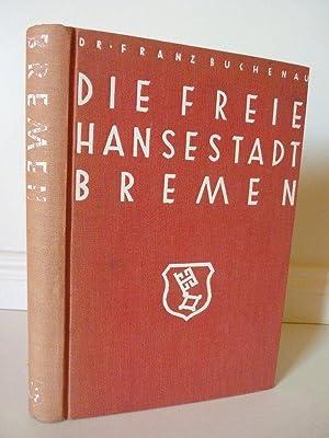 Bild des Verkäufers für Die Freie Hansestadt Bremen . Eine Heimatkunde . Mit einer Höhenschichtkarte zum Verkauf von Seitenwechsel Sven Matzdorff