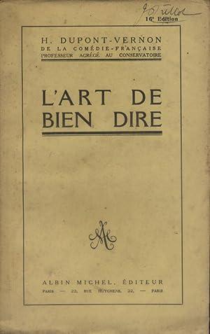 L'art de bien dire.: DUPONT-VERNON H.