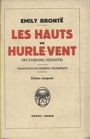 Image du vendeur pour Les hauts de Hurle-Vent. mis en vente par Librairie et cætera (et caetera)