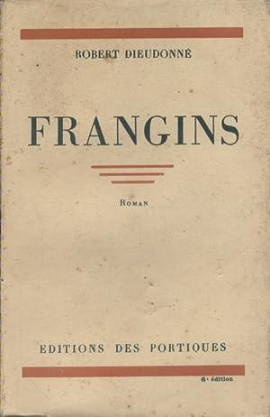 Frangins. Roman.: DIEUDONNE Robert