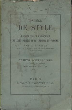 Manuel de style ou préceptes et exercices: SOMMER E.