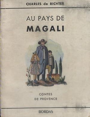 Au pays de Magali. Contes de Provence.: RICHTER Charles de