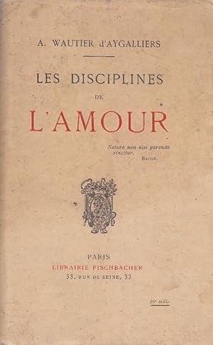 Les disciplines de l'amour. Vers 1930.: WAUTIER D'AYGALLIERS A.