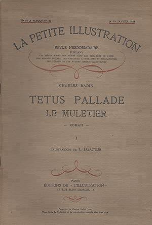 La petite illustration - Roman : Tetus: LA PETITE ILLUSTRATION