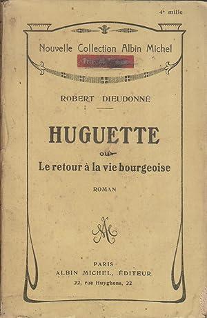 Huguette ou le retour à la vie: DIEUDONNE Robert