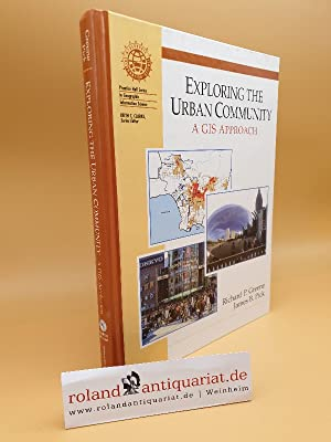 Exploring the Urban Community: A GIS Approach: Greene Richard, P.