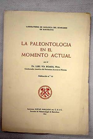 La paleontología en el momento actual: Vía Boada, Luis