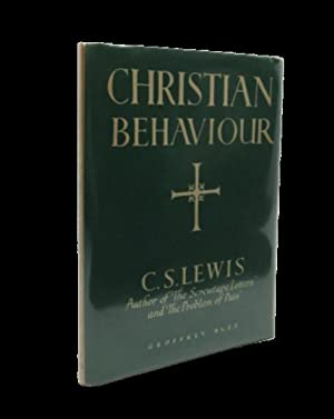 Christian Behaviour (Signed first edition): C. S. Lewis