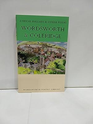 Lyrical Ballads and Other Poems (Wordsworth Poetry: William Wordsworth, Samuel