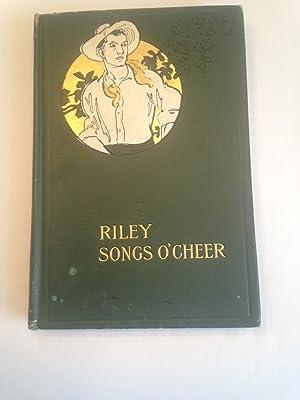 SONGS O'CHEER: RILEY, James Whitcomb.