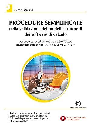 Procedure semplificate nella validazione dei modelli strutturali: Carlo Sigmund