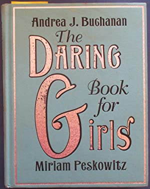 Daring Book for Girls, The