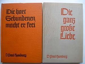 Die hart Gebundenen macht er frei /: Humburg, Dr. Paul