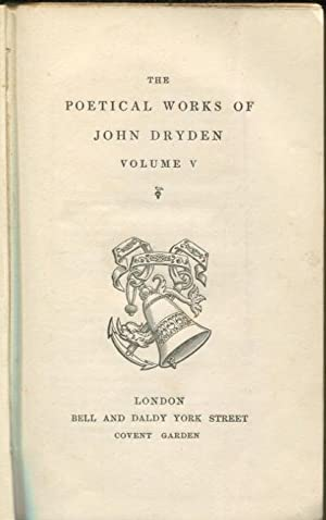 The Poetical Works of John Dryden.- Volume: John Dryden