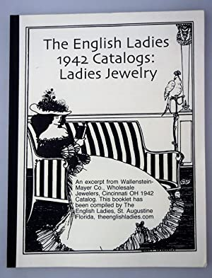 The English Ladies 1942 Catalogs: Ladies Jewelry, Platinum & White Gold Diamond Rings, Wedding Ba...