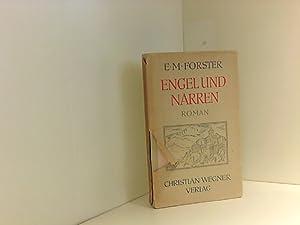 Engel und Narren: Forster Edward, M.