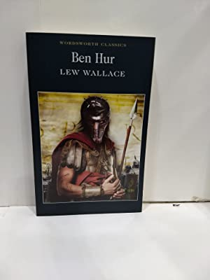 Ben-Hur: A Tale Of The Christ (Wordsworth: Lew Wallace