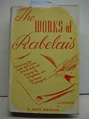 The Works of Mr. Francis Rabelais, Doctor: Mr. Francis Rabelais