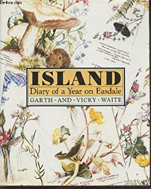 Island : diary of a year on: Waite Vicky, Waite