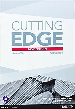 Cutting Edge Advanced (3rd.edition) - Workbook No: Cunningham, Sarah