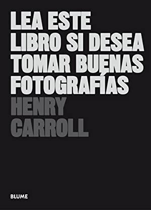 Lea Este Libro Si Desea Tomar Buenas: Carroll, Henry