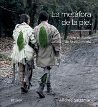 Seller image for La Metafora De La Piel - Sobre El Relato Proyectual De La Ve for sale by Juanpebooks