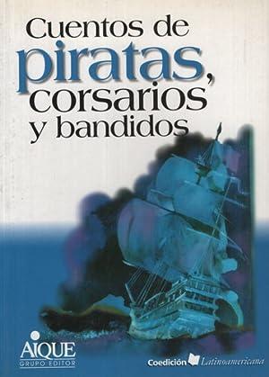 Cuentos De Piratas, Corsarios Y Bandidos: Vv. Aa.