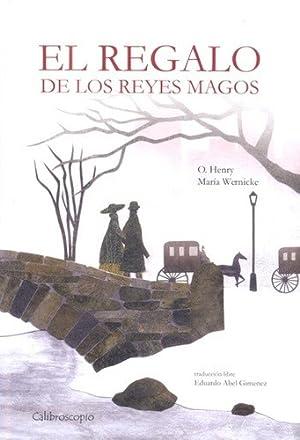 Regalo De Los Reyes Magos, El -: O. Henry
