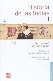 Historia De Las Indias 1 - Bartolom : Bartolom  de las