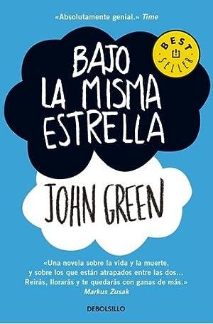 Bajo La Misma Estrella - John Green: John Green