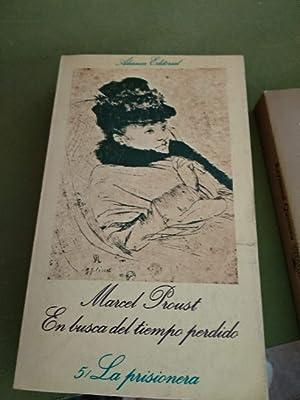 En busca del tiempo perdido, 5. La: Proust, Marcel