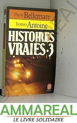 Histoires vraies: Jacques Antoine et
