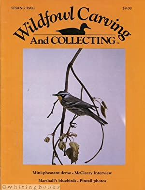 Wildfowl Carving and Collecting - Spring 1988