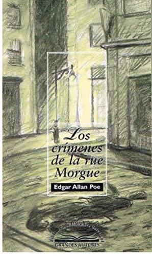 Los Crimenes De La Rue De La: Edgar Allan Poe