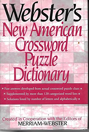 Webster's New American Crossword Puzzle Dictionary: Merriam-Webster (editor)