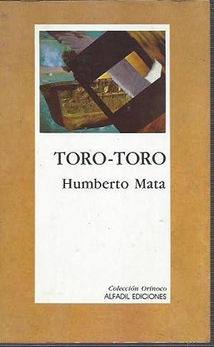 TORO-TORO: Humberto MATA