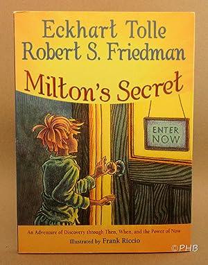 Milton's Secret: An Adventure of Discovery through: Tolle, Eckhart; Friedman,