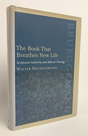 The Book That Breathes New Life, Scriptural Authority and Biblical Theology